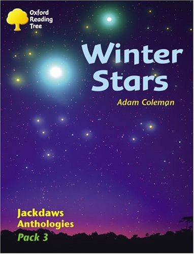 9780198454632: Oxford Reading Tree: Levels 8-11: Jackdaws Anthologies: Winter Stars (Pack 3)