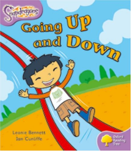 9780198455028: Oxford Reading Tree: Level 1+: Snapdragons: Going Up and Down