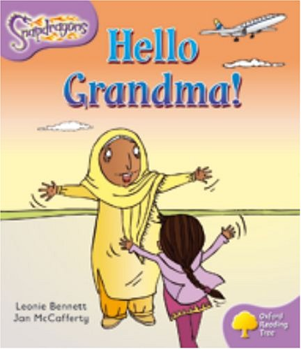 9780198455066: Oxford Reading Tree: Level 1+: Snapdragons: Hello Grandma!