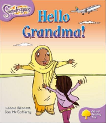 9780198455066: Oxford Reading Tree: Level 1+: Snapdragons: Hello Grandma!