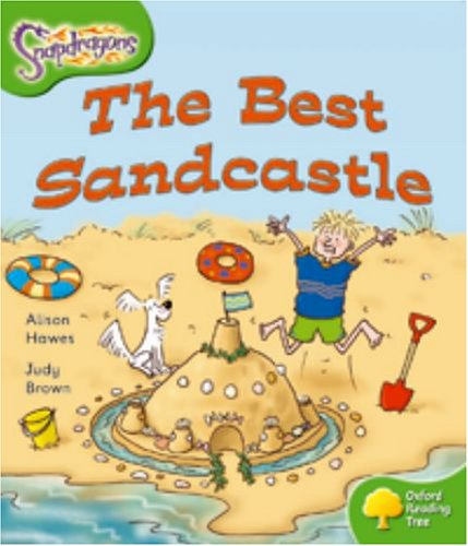 9780198455127: Oxford Reading Tree: Level 2: Snapdragons: The Best Sandcastle
