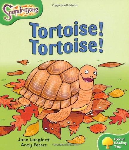 9780198455158: Oxford Reading Tree: Level 2: Snapdragons: Tortoise! Tortoise!