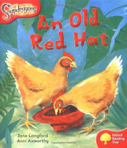 9780198455288: Oxford Reading Tree: Level 4: Snapdragons: An Old Red Hat