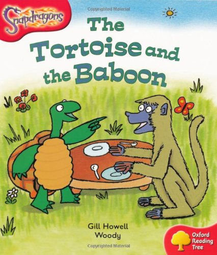 9780198455332: Oxford Reading Tree: Level 4: Snapdragons: The Tortoise and the Baboon