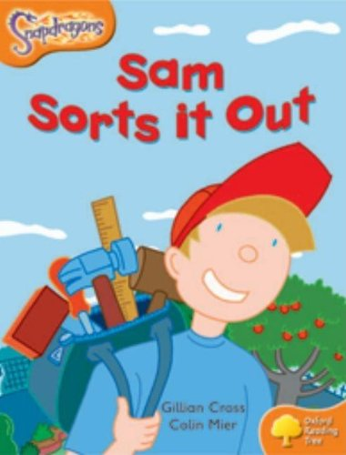 9780198455479: Oxford Reading Tree: Level 6: Snapdragons: Sam Sorts It Out