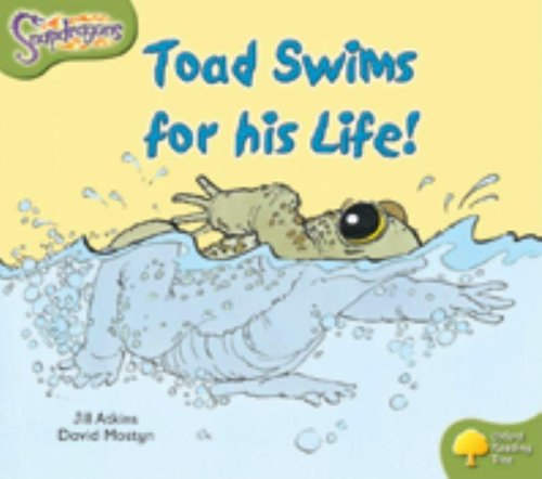 9780198455523: Oxford Reading Tree: Level 7: Snapdragons: Toad Swims For His Life
