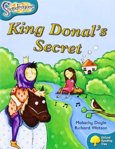 9780198455721: Oxford Reading Tree: Level 9: Snapdragons: King Donal's Secret