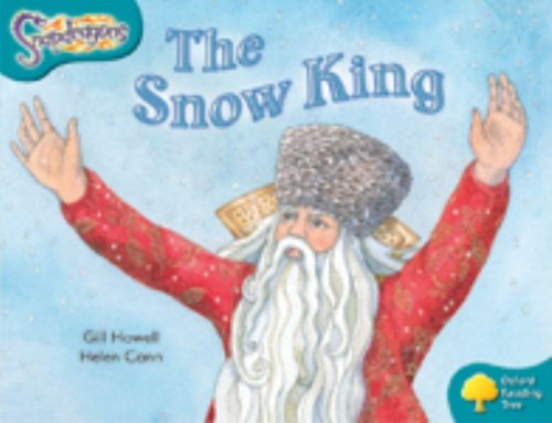9780198455738: Oxford Reading Tree: Level 9: Snapdragons: The Snow King