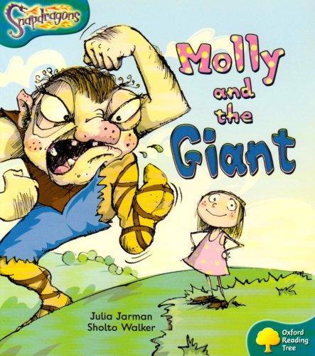Oxford Reading Tree: Level 9: Snapdragons: Molly: Jarman, Julia