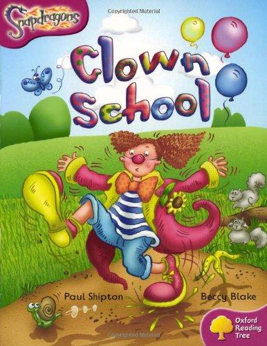 9780198455813: Oxford Reading Tree: Level 10: Snapdragons: Clown School