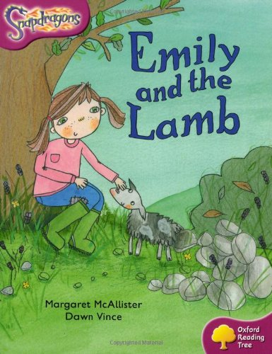9780198455837: Oxford Reading Tree: Level 10: Snapdragons: Emily and the Lamb