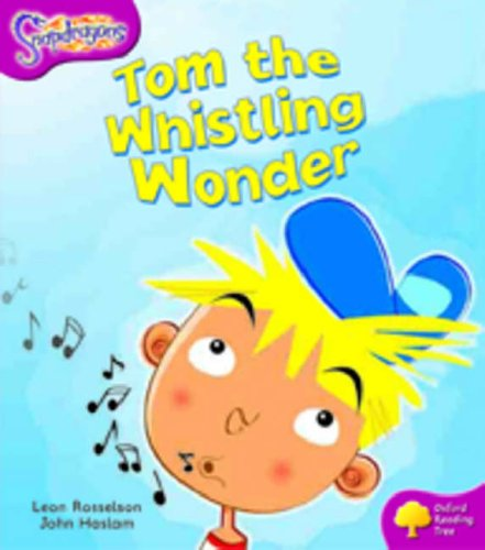 9780198455844: Oxford Reading Tree: Level 10: Snapdragons: Tom the Whistling Wonder
