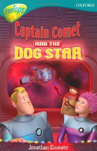 9780198460930: Oxford Reading Tree: Level 9: Treetops Fiction More Stories A: Captain Comet and the Dog Star