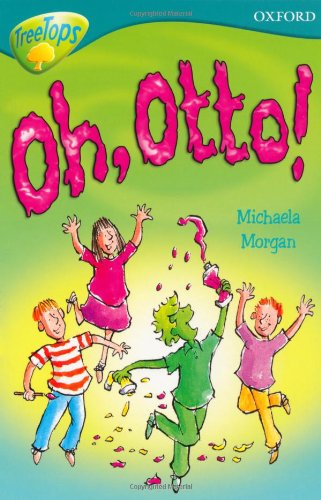 9780198460961: Oxford Reading Tree: Level 9: TreeTops Fiction More Stories A: Oh Otto!