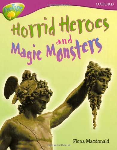 9780198461036: Oxford Reading Tree: Level 10A: TreeTops More Non-Fiction: Horrid Heroes and Magic Monsters