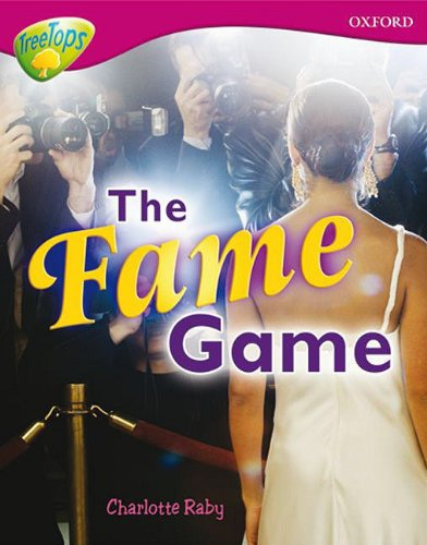 9780198461043: Oxford Reading Tree: Level 10a Treetops More Non-Fiction: The Fame Game