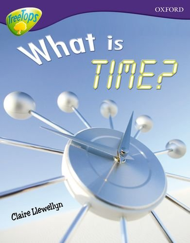 9780198461142: Oxford Reading Tree: Level 11A: TreeTops More Non-Fiction: What is Time?