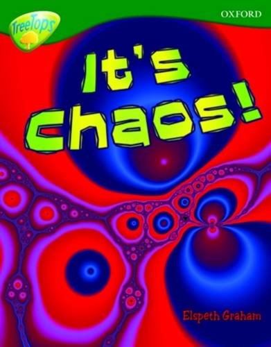 9780198461241: Oxford Reading Tree: Level 12a: Treetops More Non-Fiction: It's Chaos!