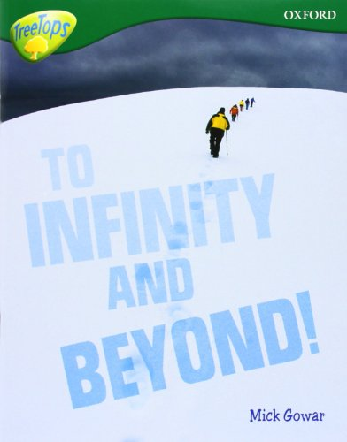 Oxford Reading Tree: Level 12A: TreeTops More Non-Fiction: To Infinity and Beyond (Treetops Non ...