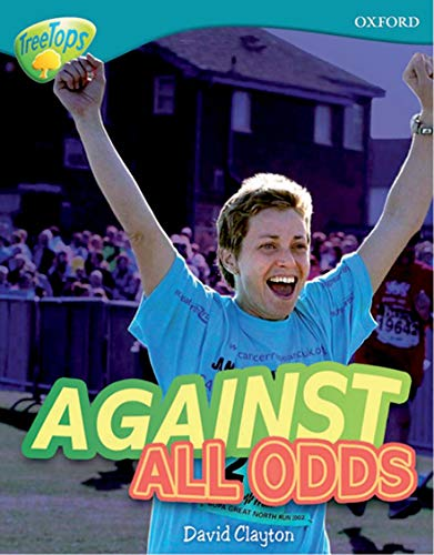 9780198461326: Oxford Reading Tree: Level 9: Treetops Non-Fiction: Against All Odds