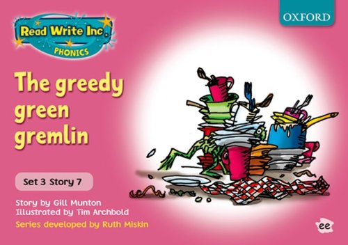 9780198461678: Read Write Inc. Phonics: Pink Set 3 Storybooks. The Greedy Green Gremlin