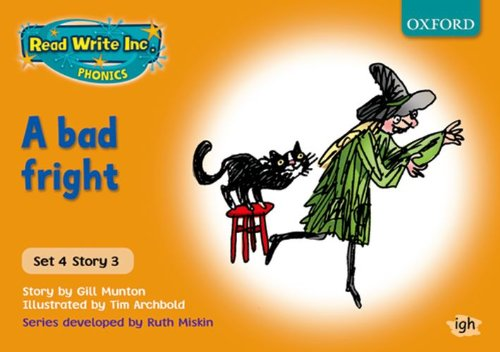9780198461753: Read Write Inc. Phonics: Orange Set 4 Storybooks: A Bad Fright