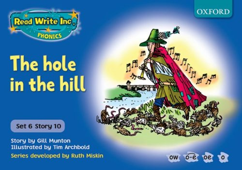9780198462088: Read Write Inc. Phonics: Blue Set 6 Storybooks: The Hole in the Hill