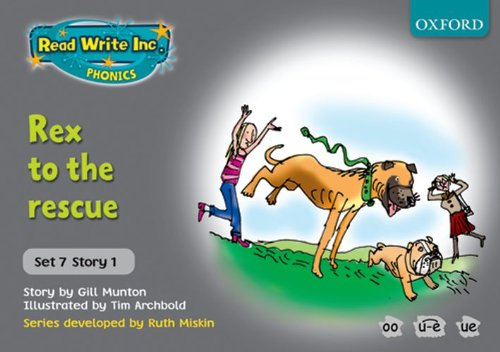 9780198462118: Read Write Inc. Phonics: Grey Set 7 Storybooks: Rex to the Rescue