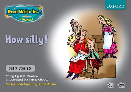 9780198462156: Read Write Inc. Phonics: Grey Set 7 Storybooks: How Silly!