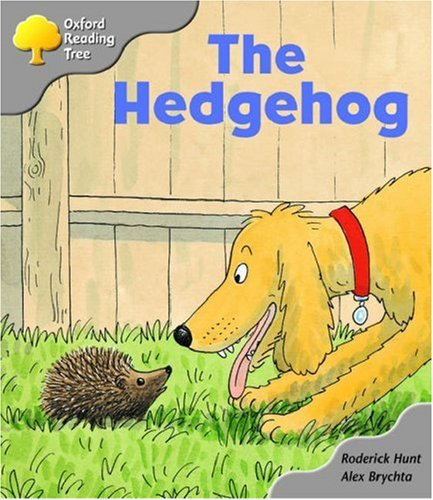 9780198463061: Oxford Reading Tree: Stage 1: Biff and Chip Storybooks: the Hedgehog