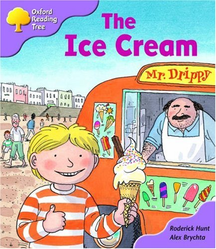 9780198463320: Oxford Reading Tree: Stage 1+: First Phonics: the Ice Cream