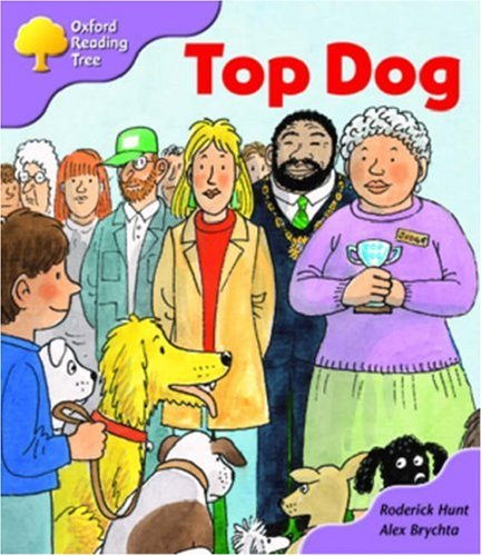 9780198463504: Oxford Reading Tree: Stage 1+: More First Sentences A: Top Dog