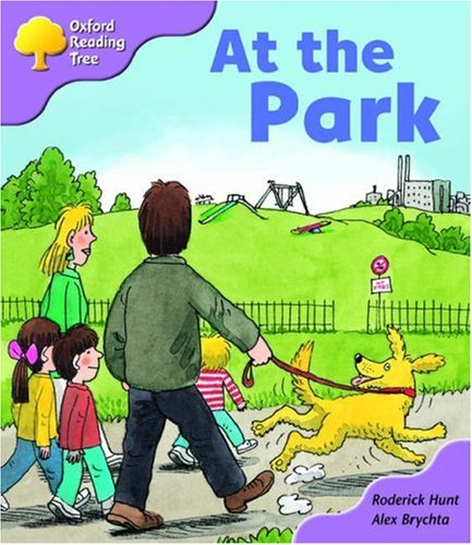 9780198463696: Oxford Reading Tree: Stage 1+: Patterned Stories: at the Park