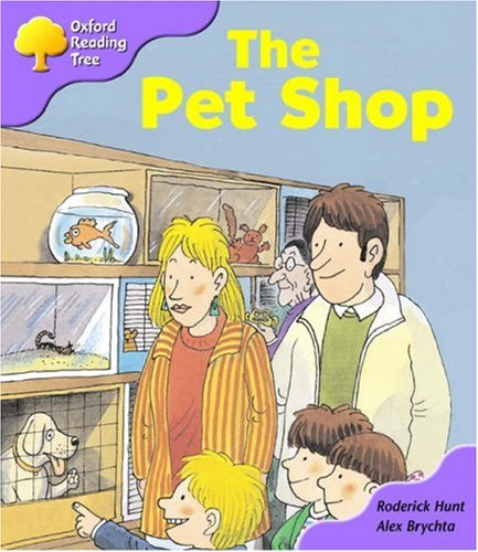 9780198463733: Oxford Reading Tree: Stage 1+: Patterned Stories: the Pet Shop