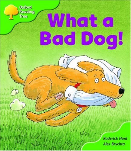 9780198463870: Oxford Reading Tree: Stage 2: Storybooks: What a Bad Dog!