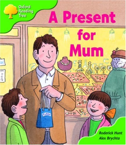 9780198463986: Oxford Reading Tree: Stage 2: First Phonics: a Present for Mum