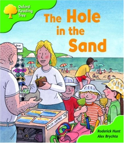 9780198463993: Oxford Reading Tree: Stage 2: First Phonics: the Hole in the Sand