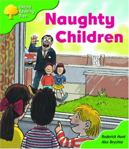 9780198464259: Oxford Reading Tree: Stage 2: Patterned Stories: Naughty Children