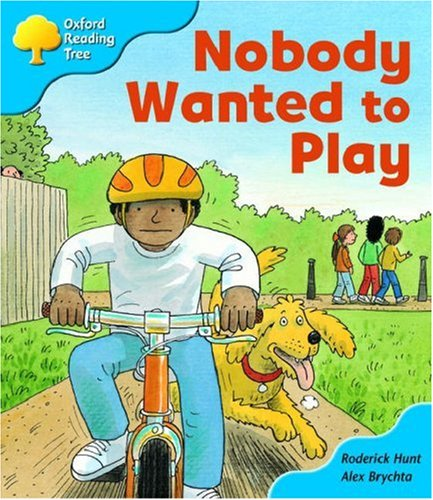 9780198464433: Oxford Reading Tree: Stage 3: Storybooks: Nobody Wanted to Play