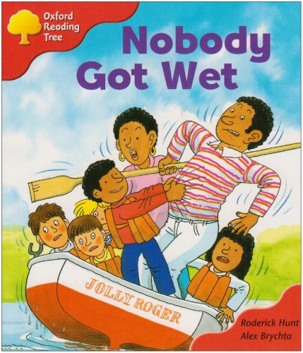 9780198464877: Oxford Reading Tree: Stage 4: More Storybooks: Nobody Got Wet
