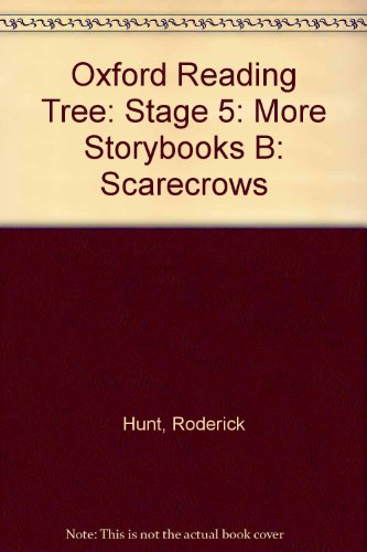 9780198465355: Oxford Reading Tree: Stage 5: More Storybooks B: Scarecrows