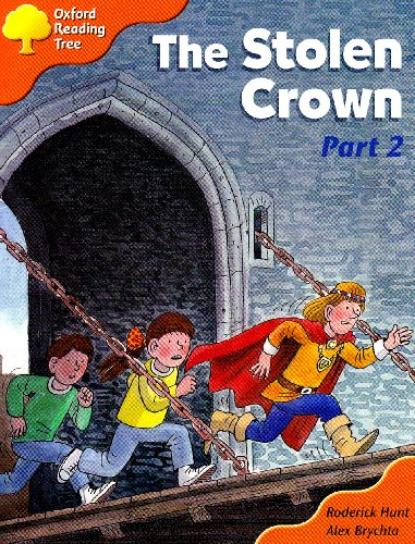 9780198465591: Oxford Reading Tree: Stage 6: More Storybooks C: The Stolen Crown (Part 2)