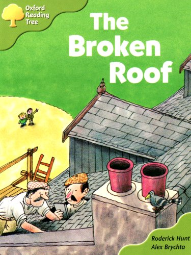 9780198465669: Oxford Reading Tree: Stage 6 and 7: Storybooks: the Broken Roof