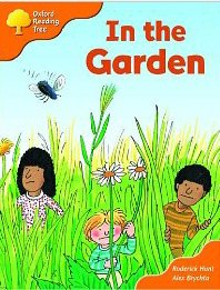 9780198465683: Oxford Reading Tree: Stage 6 and 7: Storybooks: in the Garden