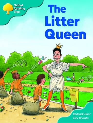 9780198466253: Oxford Reading Tree: Stage 9: Storybooks: the Litter Queen