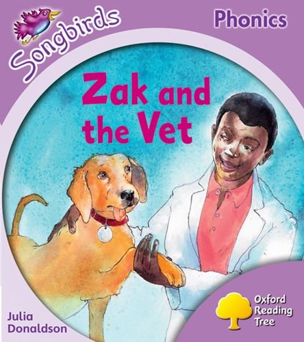 9780198466550: Oxford Reading Tree: Stage 1+: Songbirds: Zak and the Vet