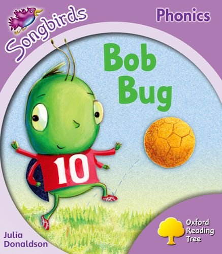 9780198466574: Oxford Reading Tree: Stage 1+: Songbirds: Bob Bug