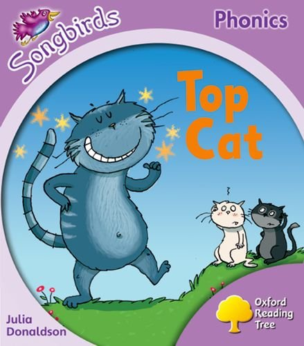 9780198466598: Oxford Reading Tree: Stage 1+: Songbirds: Top Cat