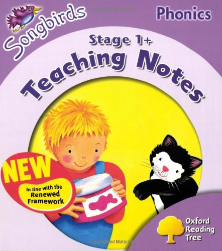 9780198466604: Oxford Reading Tree: Level 1+: Songbirds Phonics: Teaching Notes