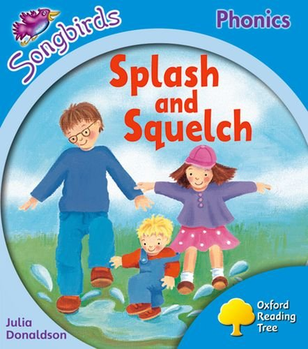 9780198466727: Oxford Reading Tree: Level 3: Songbirds: Splash and Squelch
